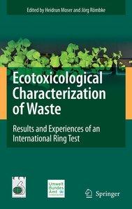 Ecotoxicological Characterization of Waste