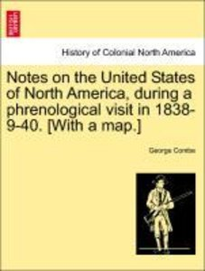 Notes on the United States of North America, during a phrenologi