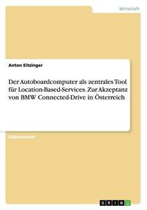 Der Autoboardcomputer als zentrales Tool für Location-Based-Serv