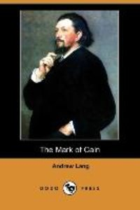 MARK OF CAIN (DODO PRESS)