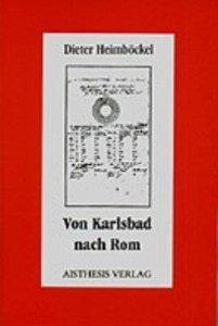Von Karlsbad nach Rom