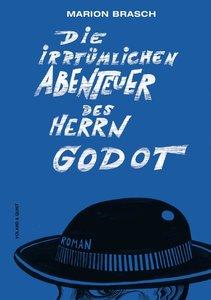 Die irrtümlichen Abenteuer Herrn Godot