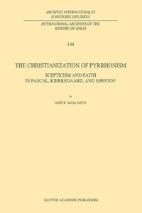The Christianization of Pyrrhonism