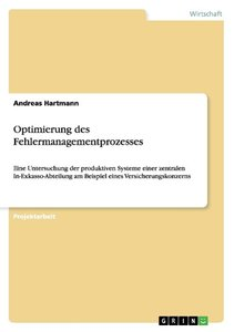 Optimierung des Fehlermanagementprozesses