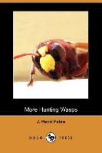 More Hunting Wasps (Dodo Press)