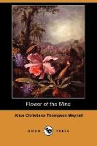 FLOWER OF THE MIND (DODO PRESS