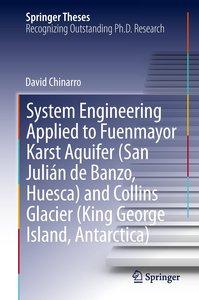 System Engineering Applied to Fuenmayor Karst Aquifer (San Juliá