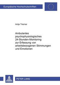 Ambulantes psychophysiologisches 24-Stunden-Monitoring zur Erfas