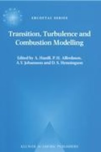 Transition, Turbulence and Combustion Modelling