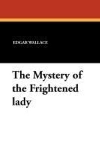 The Mystery of the Frightened lady