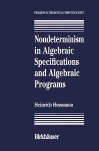 Nondeterminism in Algebraic Specifications and Algebraic Program