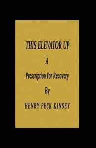 This Elevator Up: A Prescription for Recovery