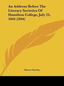 An Address Before The Literary Societies Of Hamilton College, Ju