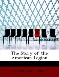 The Story of the American Legion