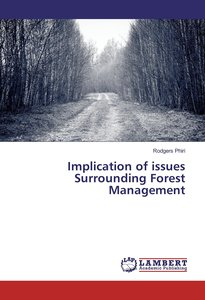 Implication of issues Surrounding Forest Management