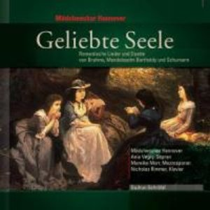 Geliebte Seele-Romant.Lieder Und Duette