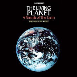 The Living Planet-A Portrait Of The Earth