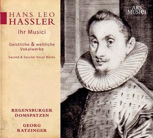 Hans Leo Hassler - Ihr Musici