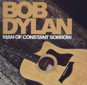 Man Of Constant Sorrow: Greatest Hits