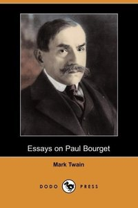 Essays on Paul Bourget (Dodo Press)