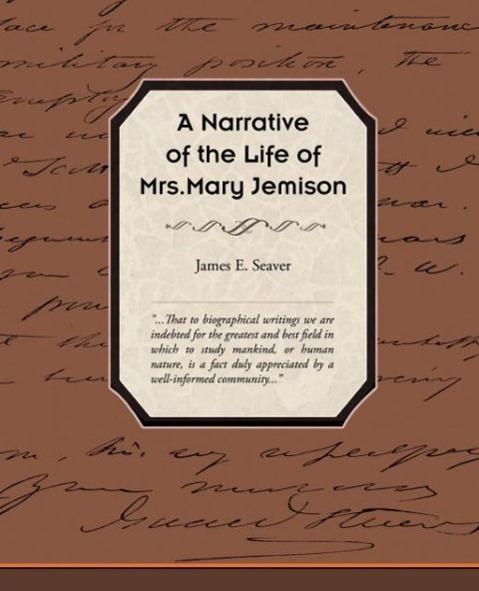 A Narrative of the Life of Mrs Mary Jemison - zum Schließen ins Bild klicken