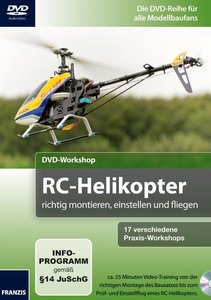 DVD-Workshop: RC-Helikopter selber bauen