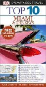 Eyewitness Top Ten Travel Guide. Miami and the Keys