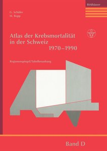 Atlas der Krebsmortalität in der Schweiz 1970-1990