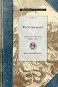 The Color-Guard