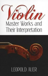 Violin Master Works & Their Interpretation