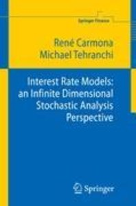 Interest Rate Models: an Infinite Dimensional Stochastic Analysi