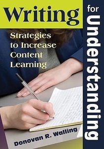 Writing for Understanding: Strategies to Increase Content Learni
