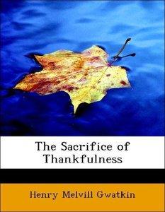 The Sacrifice of Thankfulness