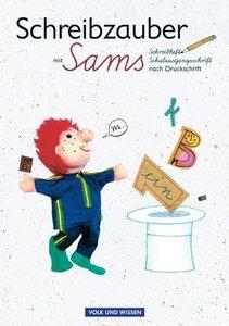 Lesezauber. Schreibzauber mit Sams. Schulausgangsschrift nach Dr