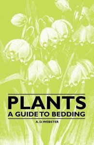 Plants - A Guide to Bedding