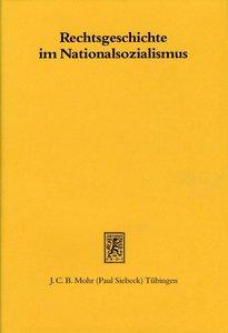 Rechtsgeschichte im Nationalsozialismus