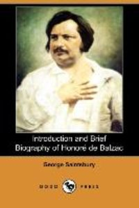 Introduction and Brief Biography of Honore de Balzac (Dodo Press