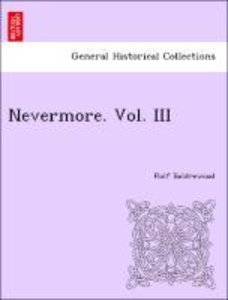 Nevermore. Vol. III