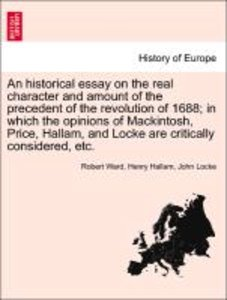 An historical essay on the real character and amount of the prec