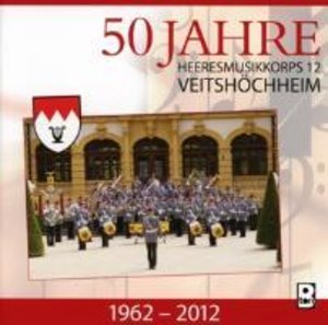 50 Jahre-Bayrische Heeresmärsche