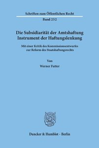 Die Subsidiarität der Amtshaftung - Instrument der Haftungslenku