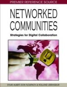 Networked Communities: Strategies for Digital Collaboration