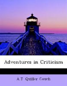 Adventures in Criticism