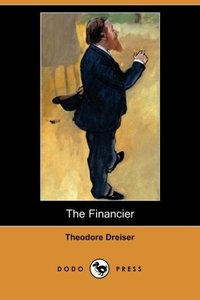 The Financier (Dodo Press)
