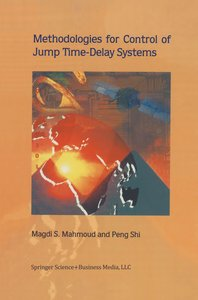 Methodologies for Control of Jump Time-Delay Systems