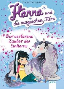 Hanna und die magischen Tiere 02. Der verlorene Zauber des Einho