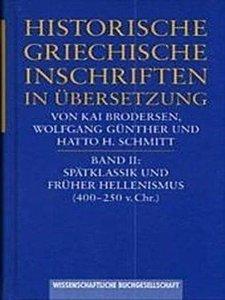 Historische griechische Inschriften in Übersetzung / Spätklassik