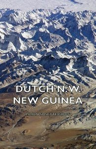 Dutch N. W. New Guinea - A Contribution to the Phytogeography an