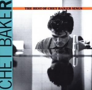 Best Of Chet Baker Sings