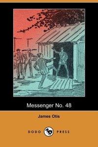 Messenger No. 48 (Dodo Press)